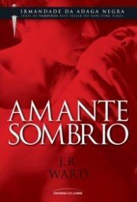 capa do livro Amante Sombrio - Irmandade da Adaga Negra #1
