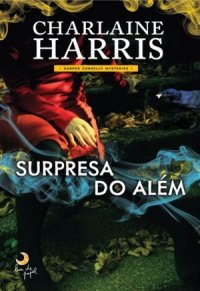 capa do livro Surpresa do Além - Harper Connelly Mysteries #2