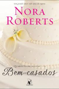 Bem Casados - Nora Roberts