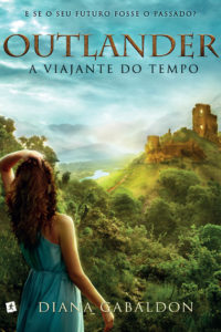 A Viajante do Tempo - Diana Gabaldon