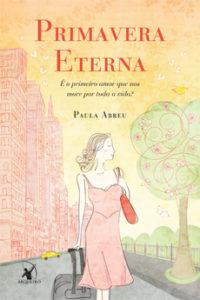 Primavera Eterna - Paula Abreu