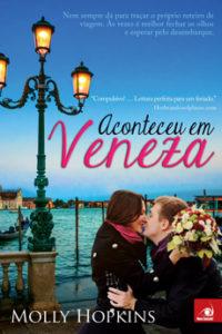 Aconteceu em Veneza - Molly Hopkins