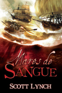 Mares de Sangue - Scott Lynch